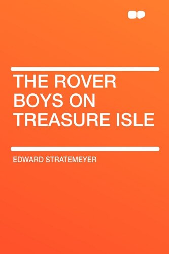 The Rover Boys on Treasure Isle (9781407614991) by Stratemeyer, Edward