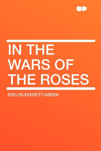 9781407615271: In the Wars of the Roses