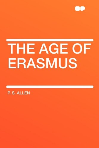9781407615547: The Age of Erasmus