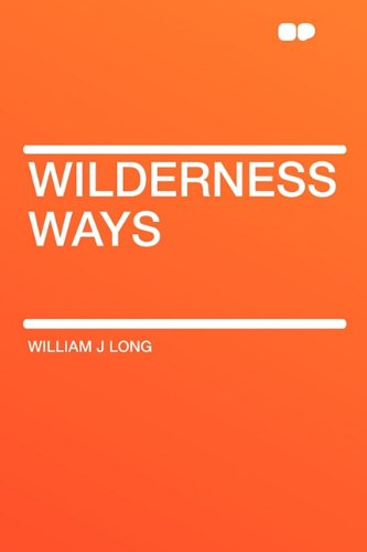9781407616209: Wilderness Ways