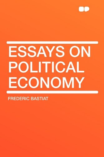 9781407616308: Essays on Political Economy