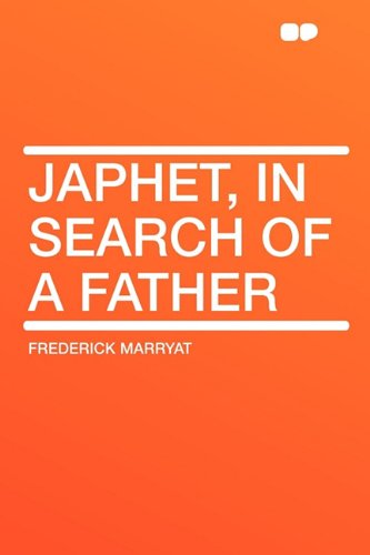 9781407616506: Japhet, in Search of a Father