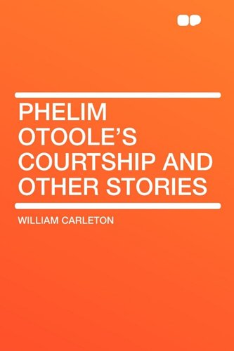 9781407616742: Phelim Otoole's Courtship and Other Stories