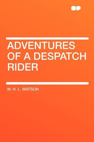 9781407617169: Adventures of a Despatch Rider
