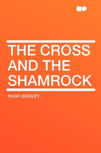 9781407617787: The Cross and the Shamrock