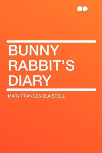 9781407617947: Bunny Rabbit's Diary