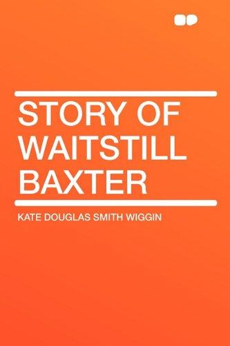 9781407618074: Story of Waitstill Baxter
