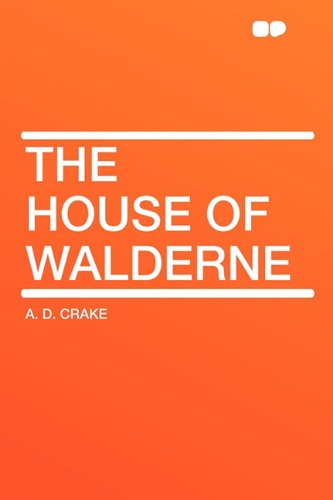 9781407618098: The House of Walderne