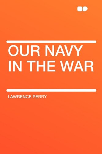 9781407618678: Our Navy in the War