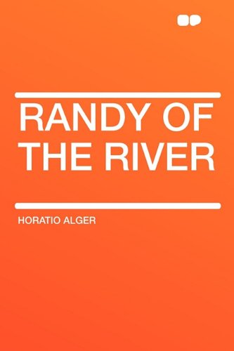 9781407619453: Randy of the River