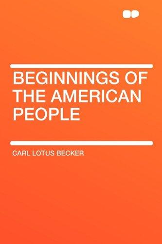 9781407620114: Beginnings of the American People