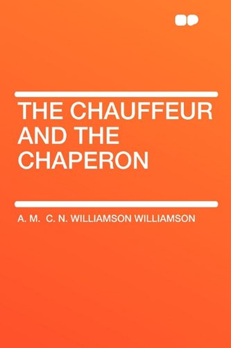 9781407620237: The Chauffeur and the Chaperon
