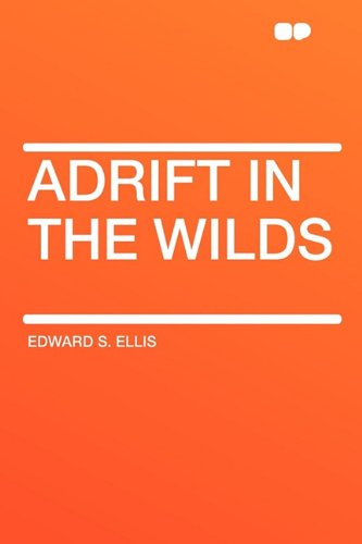 9781407620886: Adrift in the Wilds