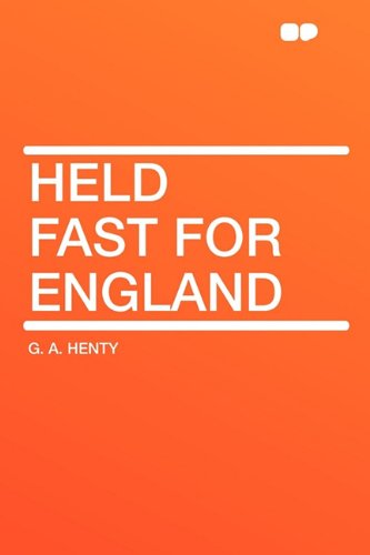 9781407622163: Held Fast For England