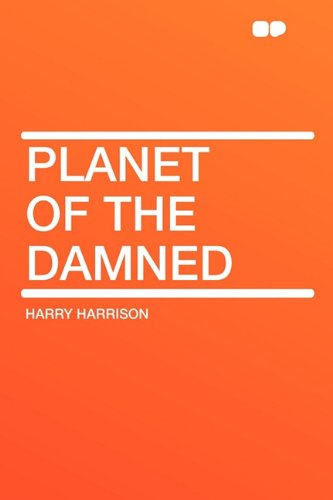 9781407622675: Planet of the Damned