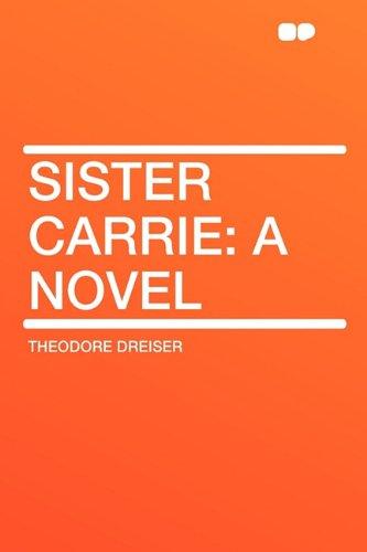 9781407622750: Sister Carrie: a Novel