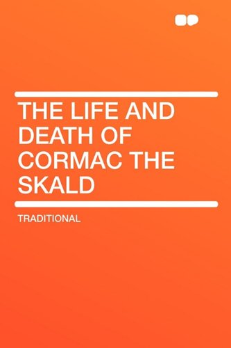 9781407622842: The Life and Death of Cormac the Skald