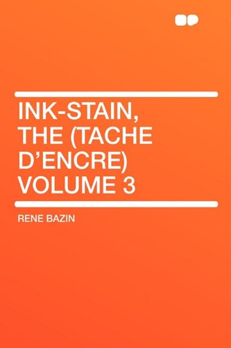 9781407623993: Ink-Stain, the (Tache d'encre) Volume 3