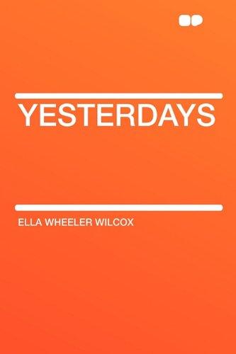 9781407624228: Yesterdays