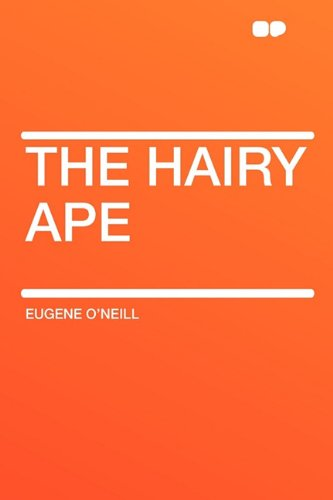 9781407624280: The Hairy Ape