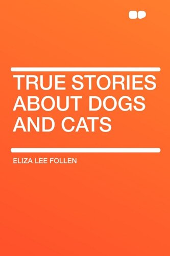 9781407624419: True Stories about Dogs and Cats