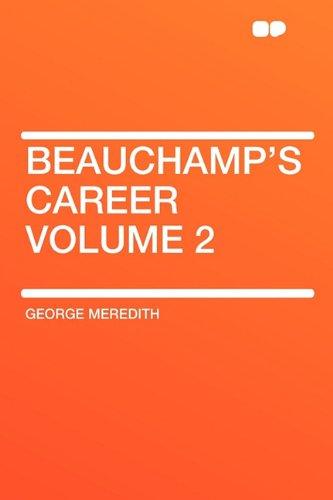 9781407626277: Beauchamp's Career Volume 2