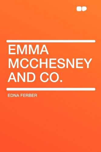 Emma McChesney and Co. (140762685X) by Ferber, Edna