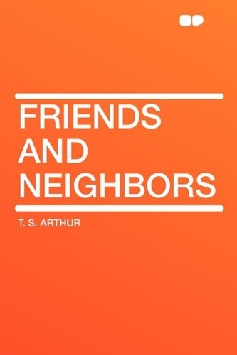 9781407627236: Friends and Neighbors