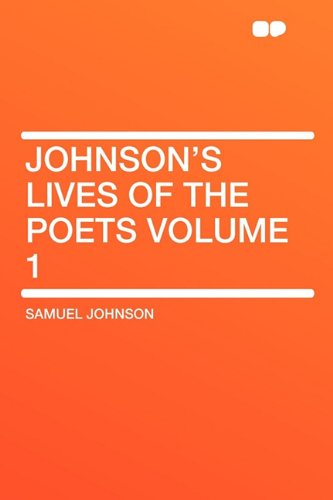 9781407627793: Johnson's Lives of the Poets Volume 1