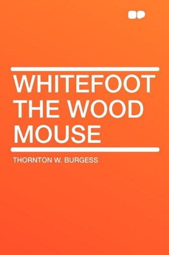 9781407627939: Whitefoot the Wood Mouse