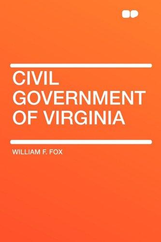 9781407628349: Civil Government of Virginia