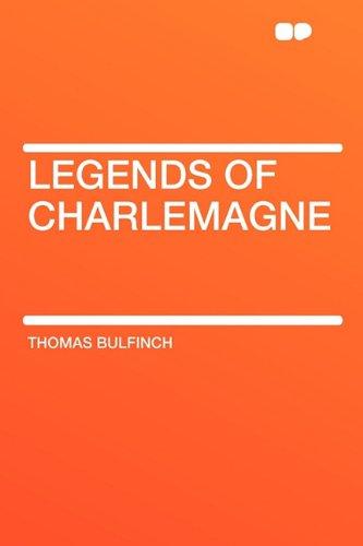 9781407629193: Legends of Charlemagne
