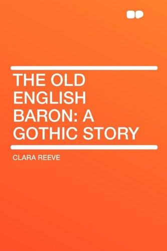 9781407630571: The Old English Baron: A Gothic Story
