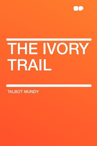 9781407630649: The Ivory Trail