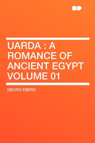 9781407631523: Uarda: a Romance of Ancient Egypt Volume 01