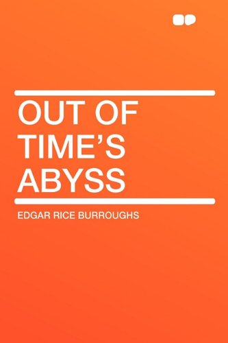 Out of Time's Abyss (1407632396) by Edgar Rice Burroughs