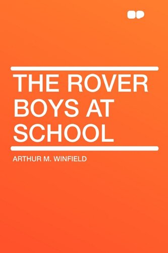 9781407634098: The Rover Boys at School