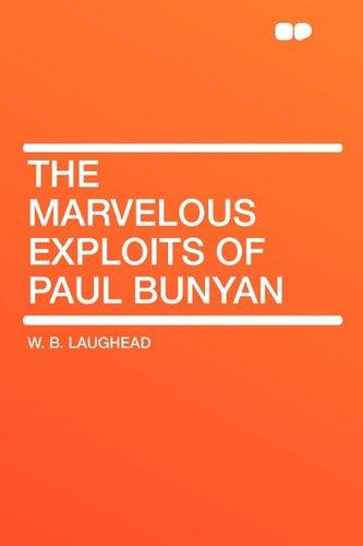 9781407634203: The Marvelous Exploits of Paul Bunyan
