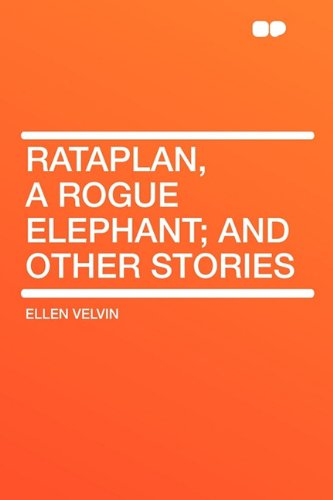9781407634494: Rataplan, a rogue elephant; and other stories