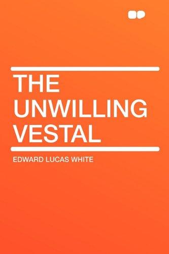 9781407635538: The Unwilling Vestal
