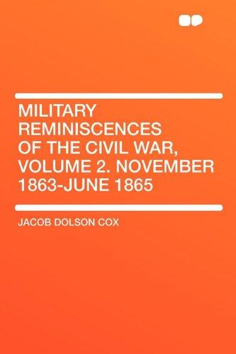 9781407641010: Military Reminiscences of the Civil War, Volume 2. November 1863-June 1865