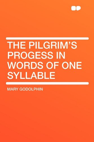 9781407641881: The Pilgrim's Progess in Words of One Syllable