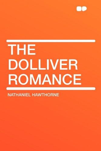 9781407641997: The Dolliver Romance