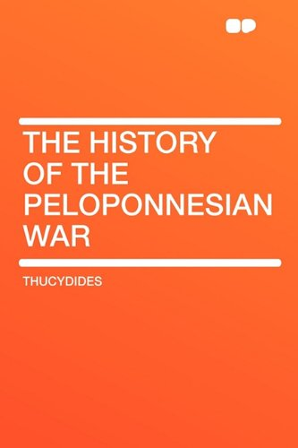 9781407642116: The History of the Peloponnesian War