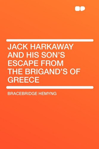 9781407642888: Jack Harkaway and His Son's Escape from the Brigand's of Greece