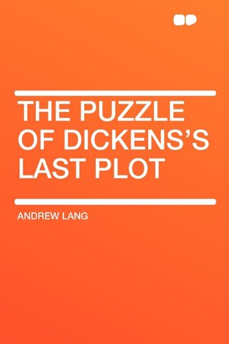 9781407643182: The Puzzle of Dickens's Last Plot