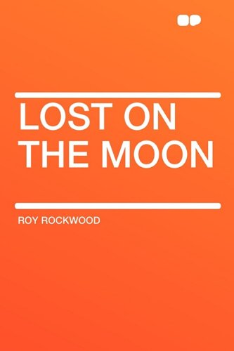 9781407643618: Lost on the Moon