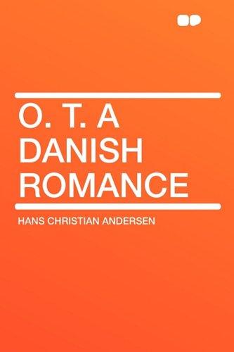 9781407643854: O. T. a Danish Romance