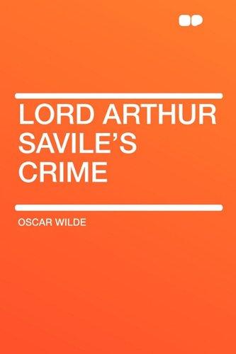Lord Arthur Savile's Crime (9781407645377) by Oscar Wilde