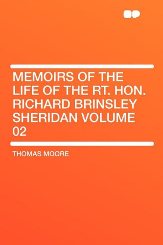 9781407645728: Memoirs of the Life of the Rt. Hon. Richard Brinsley Sheridan Volume 02